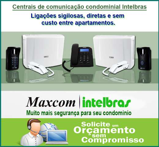 Instalação de Interfones e Centrais Portaria Digital Maxcom - Condomínios
